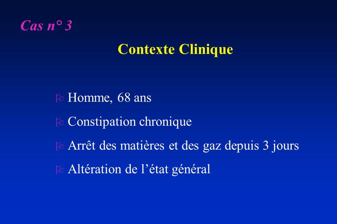 Cas n° 3 Contexte Clinique