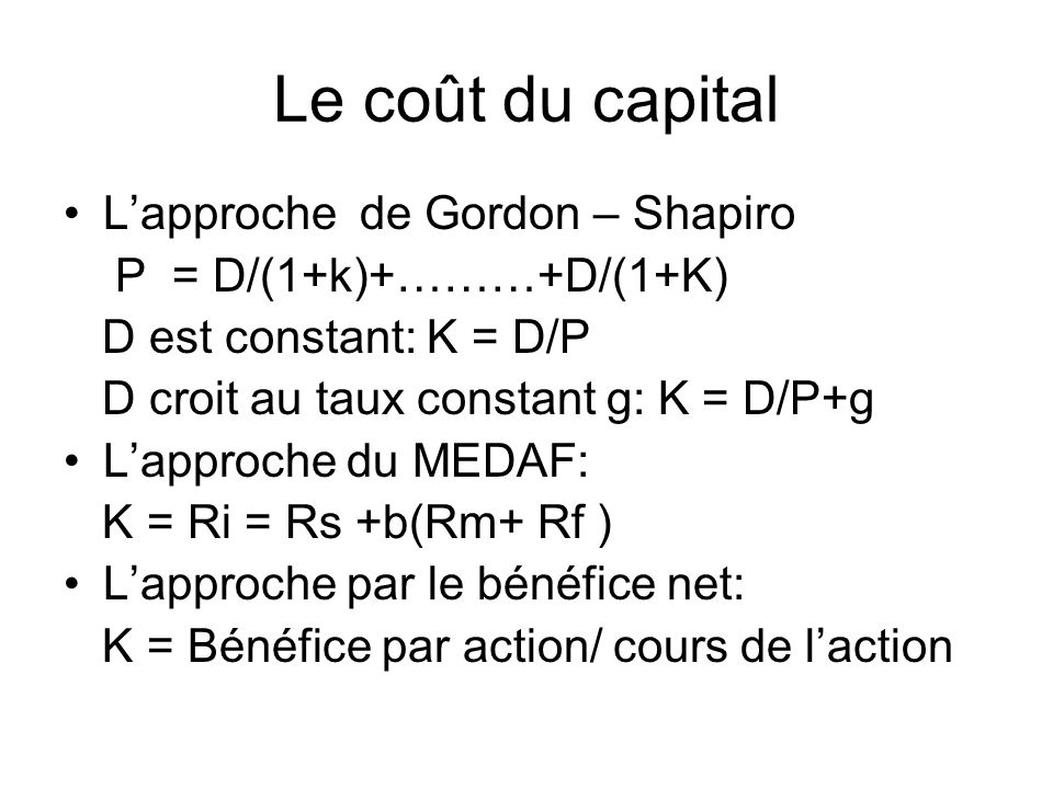 Le coût du capital L'approche de Gordon – Shapiro