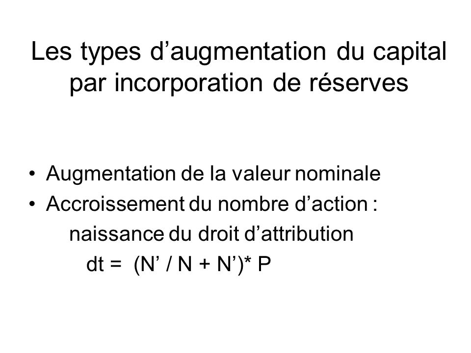 Les types d'augmentation du capital par incorporation de réserves