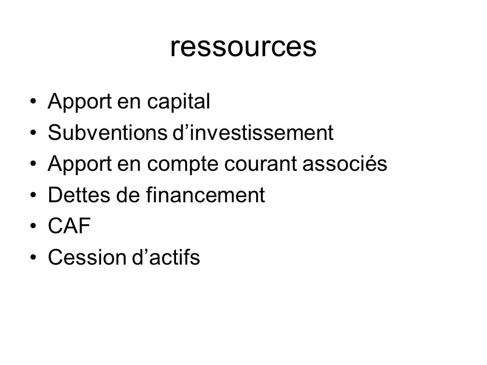 ressources Apport en capital Subventions d'investissement