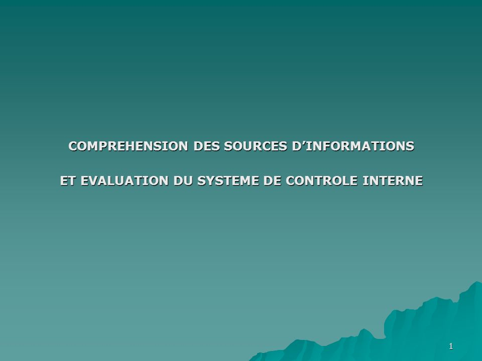 COMPREHENSION DES SOURCES D'INFORMATIONS