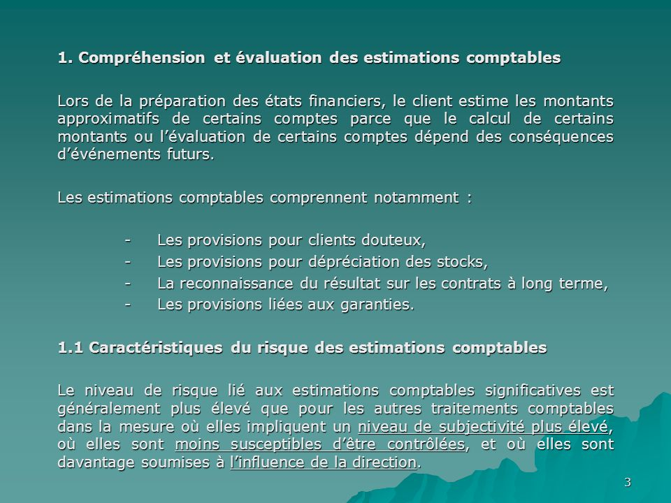 1. Compréhension et évaluation des estimations comptables