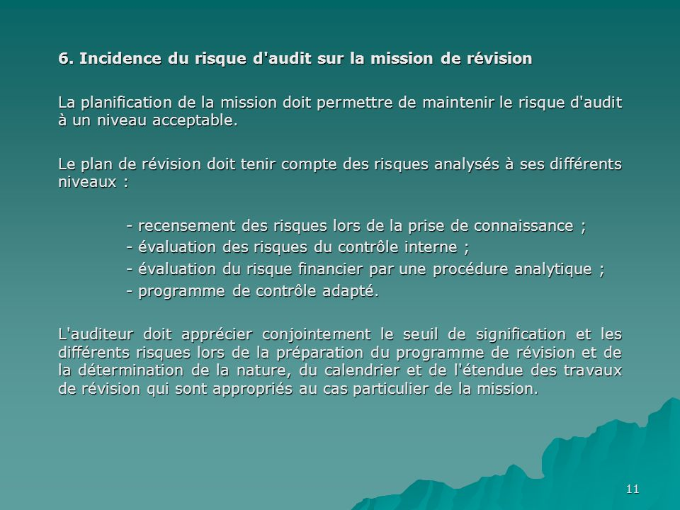 6. Incidence du risque d audit sur la mission de révision