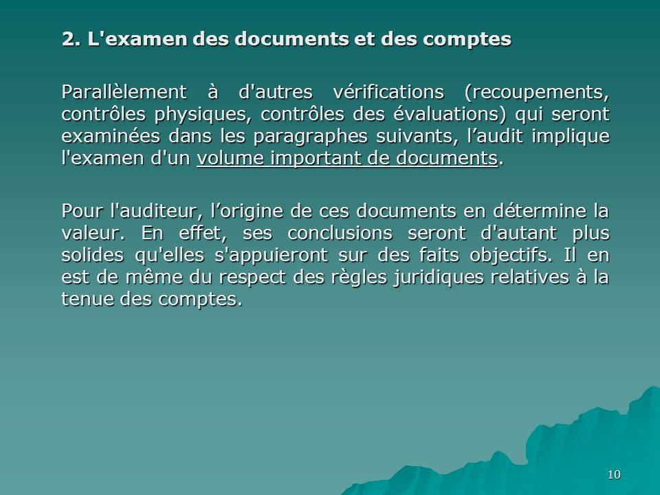 2. L examen des documents et des comptes