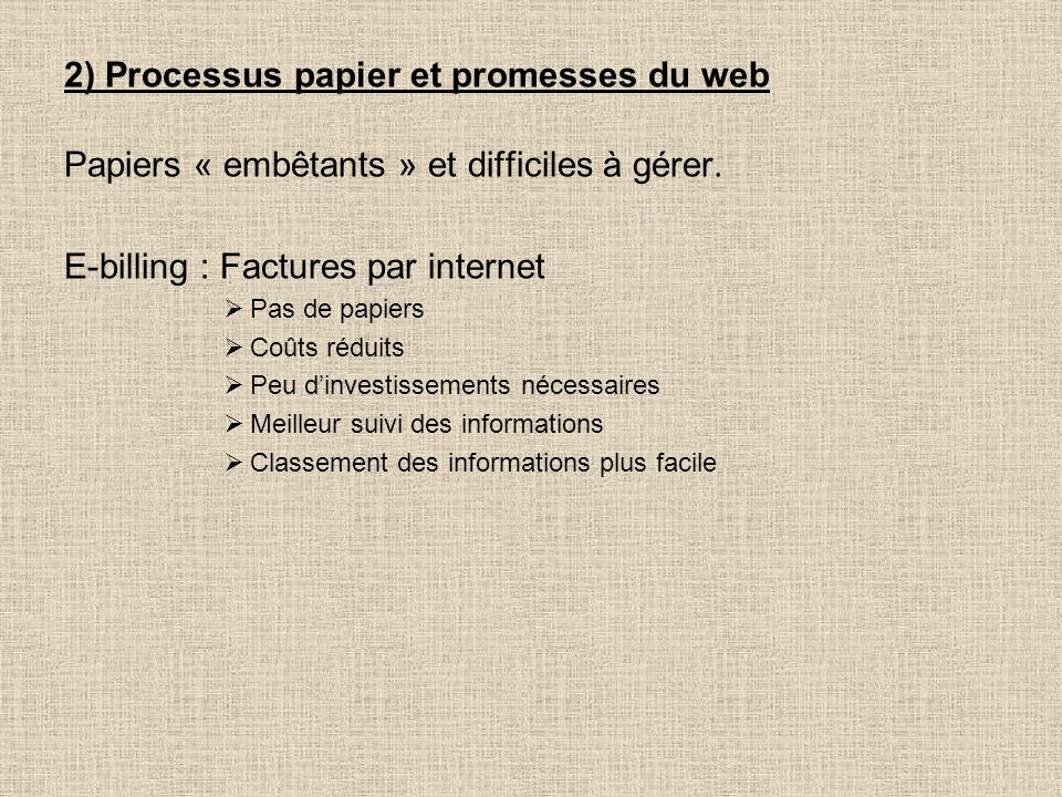 2) Processus papier et promesses du web