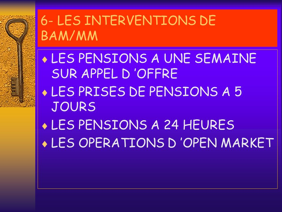 6- LES INTERVENTIONS DE BAM/MM