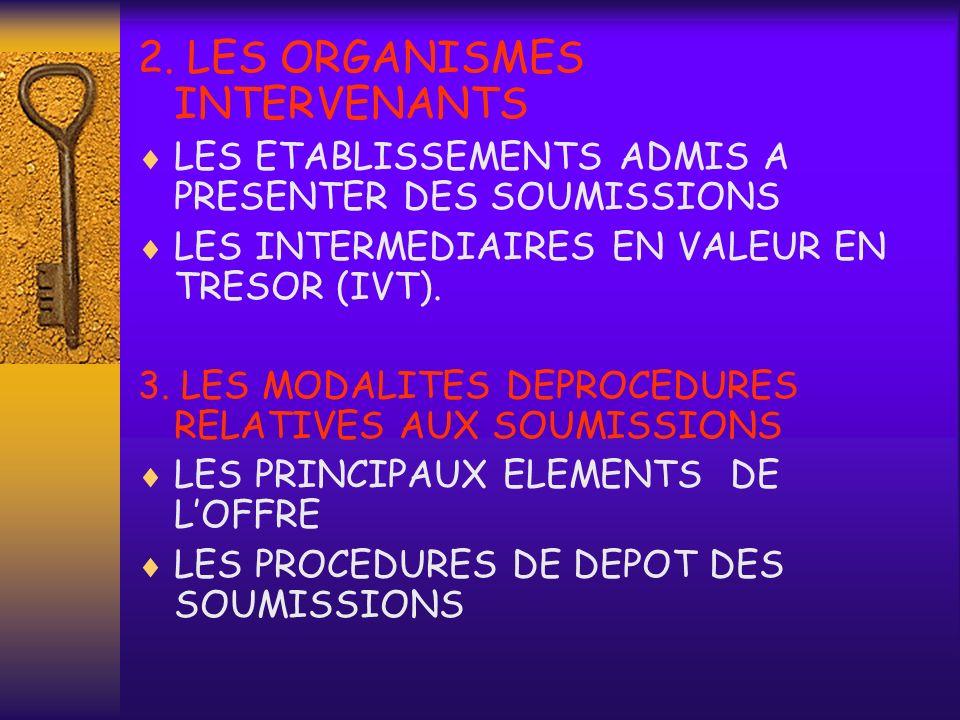 2. LES ORGANISMES INTERVENANTS