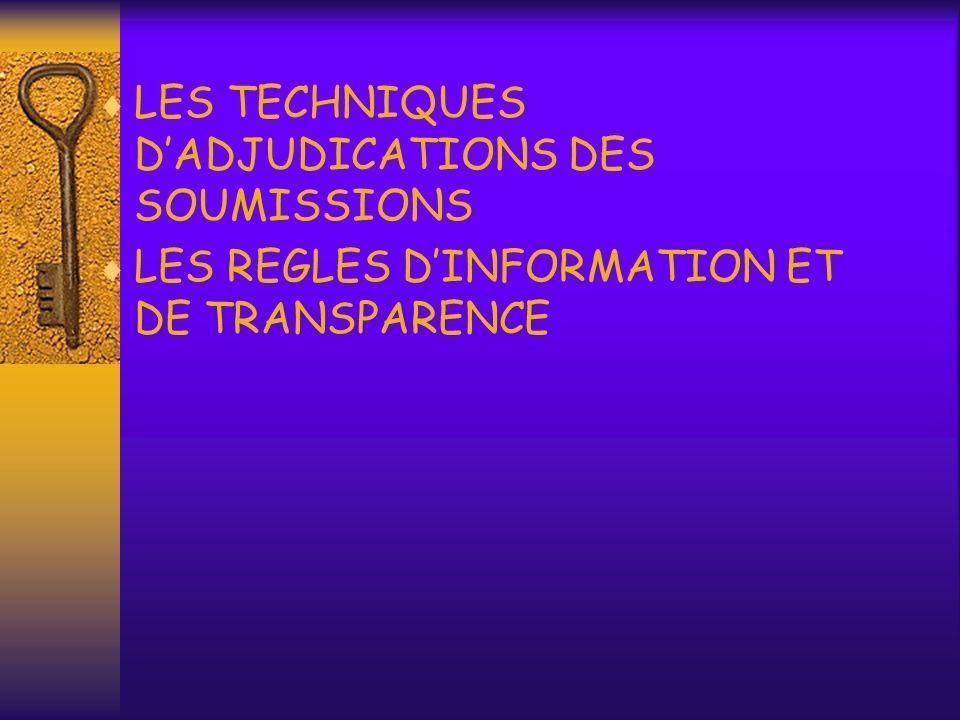 LES TECHNIQUES D'ADJUDICATIONS DES SOUMISSIONS