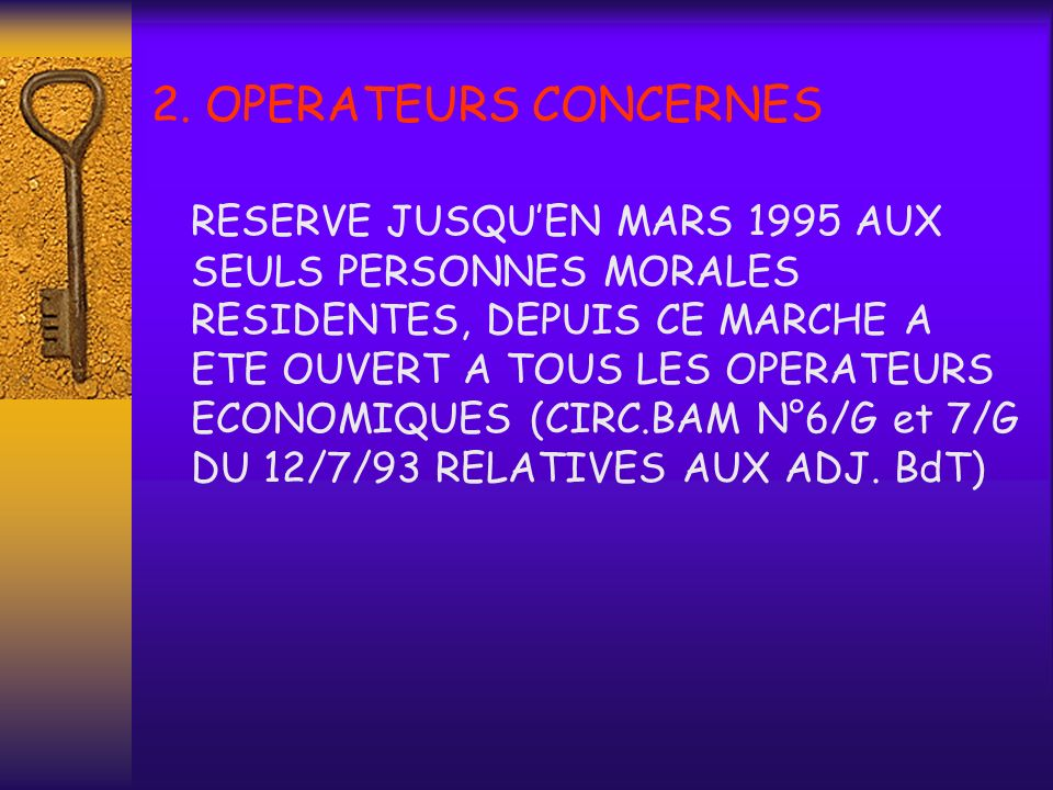 2. OPERATEURS CONCERNES