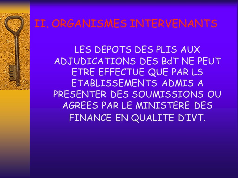 II. ORGANISMES INTERVENANTS