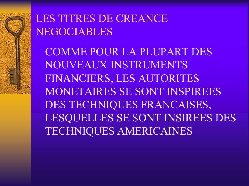 LES TITRES DE CREANCE NEGOCIABLES