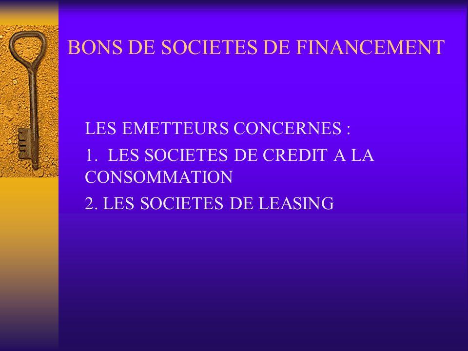 BONS DE SOCIETES DE FINANCEMENT