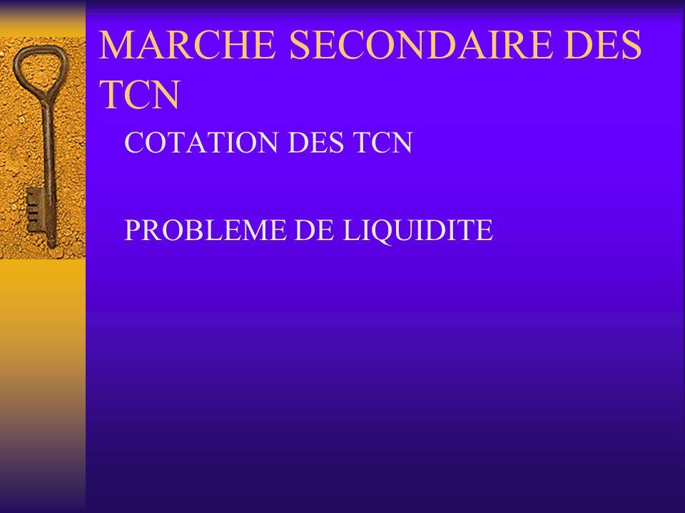 MARCHE SECONDAIRE DES TCN