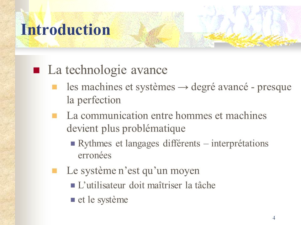 Introduction La technologie avance