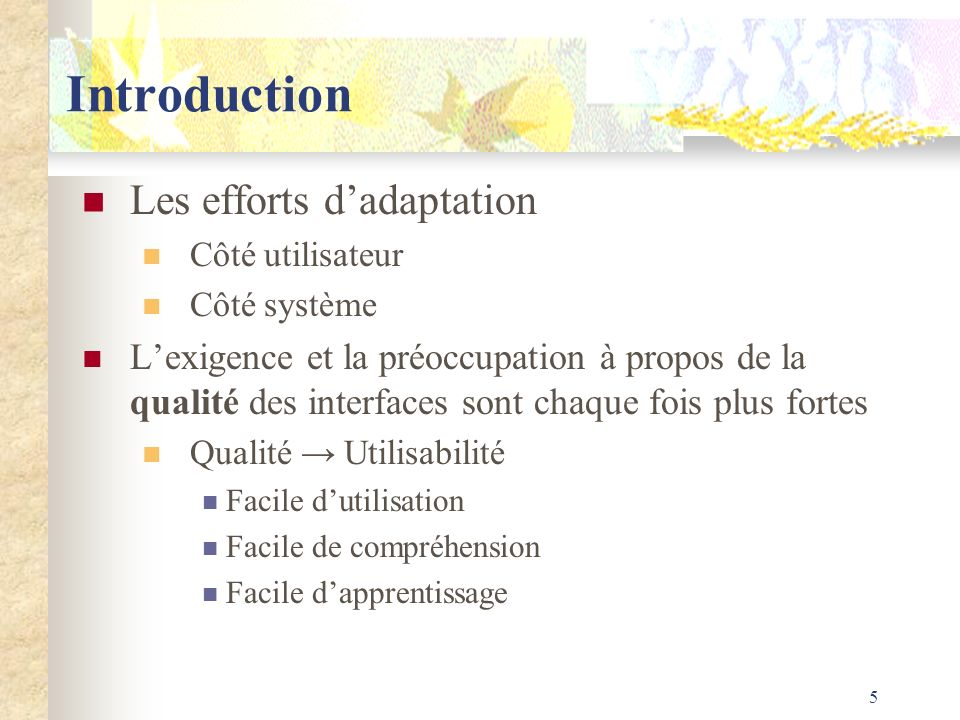 Introduction Les efforts d'adaptation