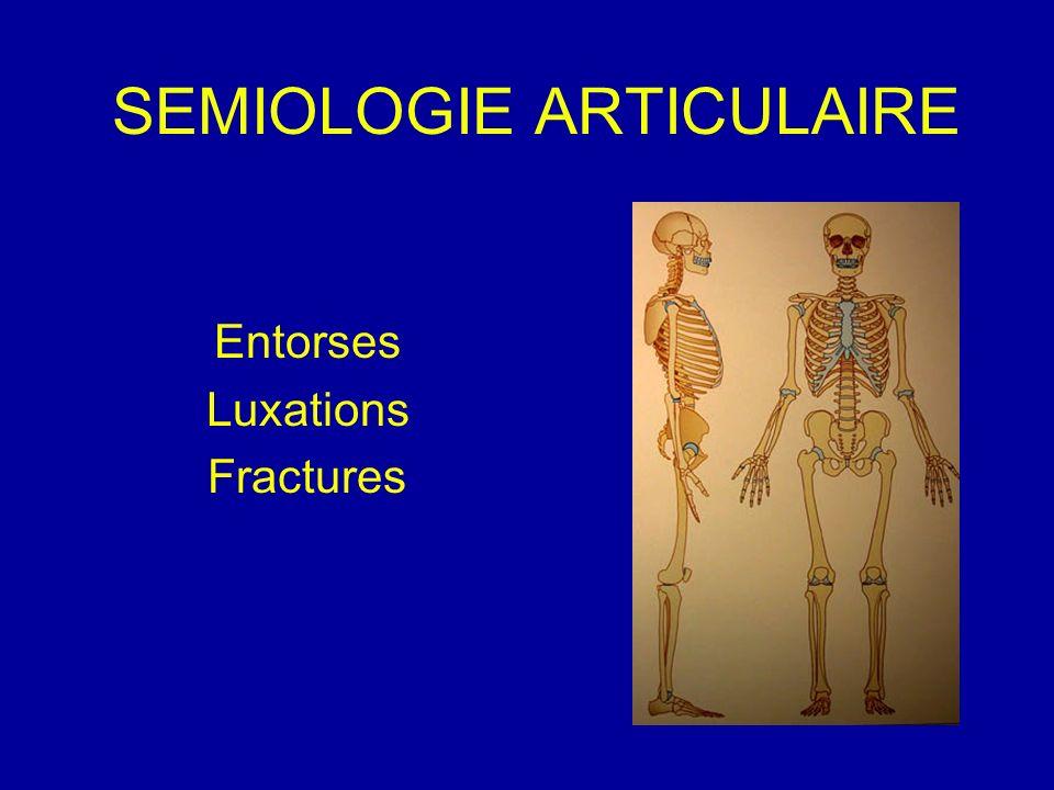 SEMIOLOGIE ARTICULAIRE