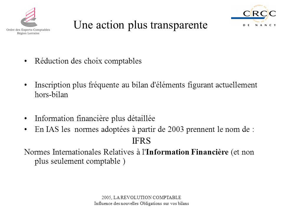 Une action plus transparente