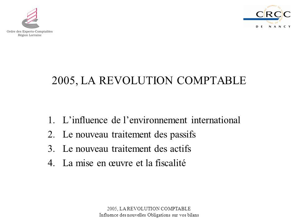 2005, LA REVOLUTION COMPTABLE