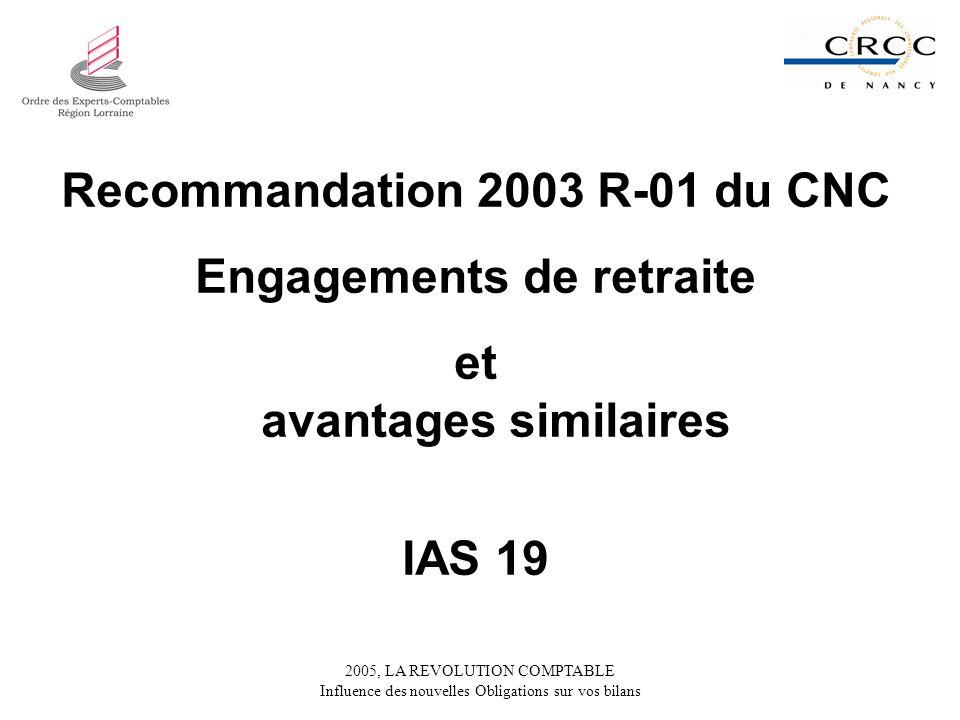 Recommandation 2003 R-01 du CNC Engagements de retraite