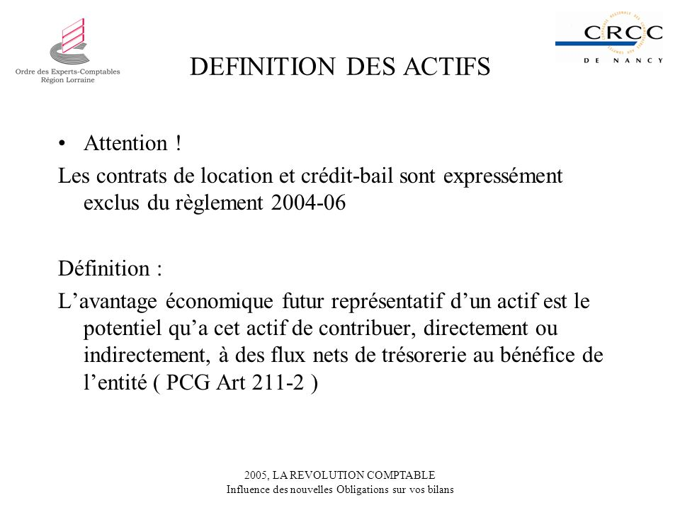 DEFINITION DES ACTIFS Attention !