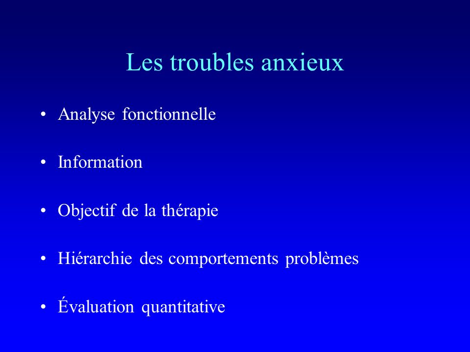 Les troubles anxieux Analyse fonctionnelle Information