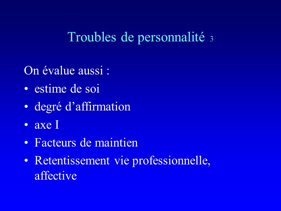 Troubles de personnalité 3