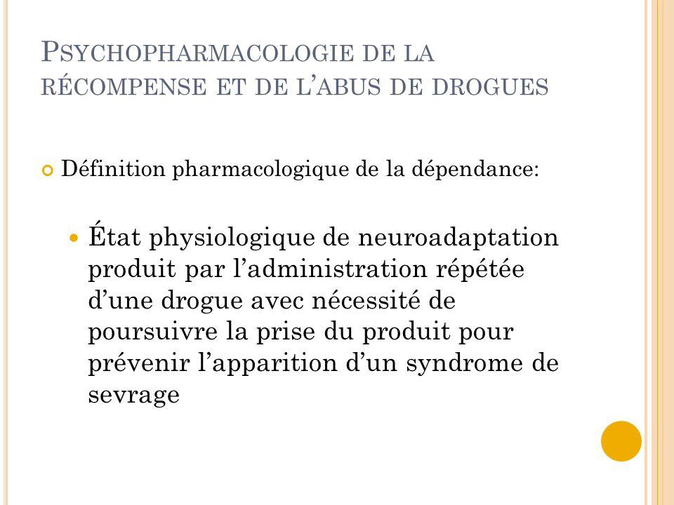 Psychopharmacologie de la récompense et de l'abus de drogues