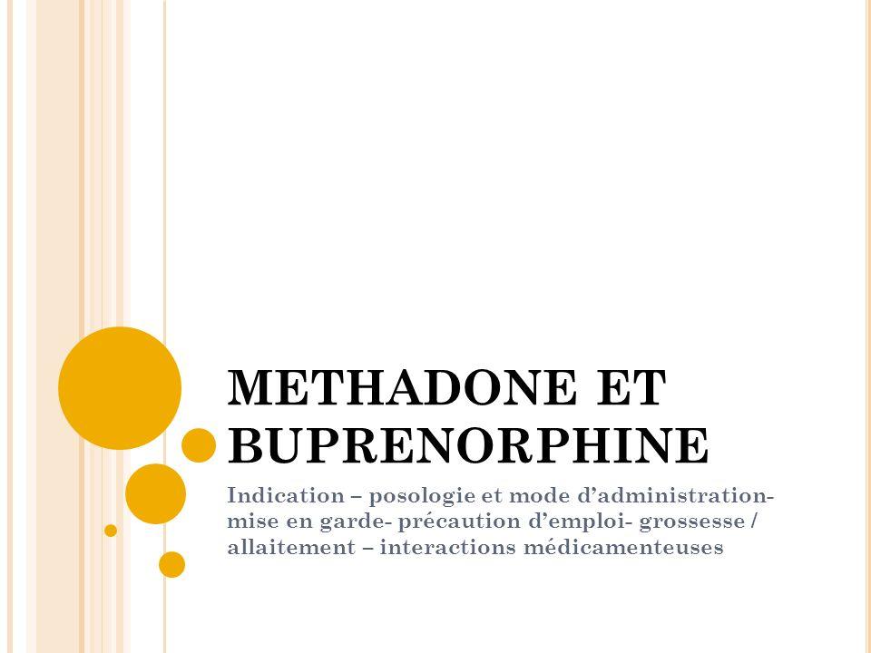 METHADONE ET BUPRENORPHINE