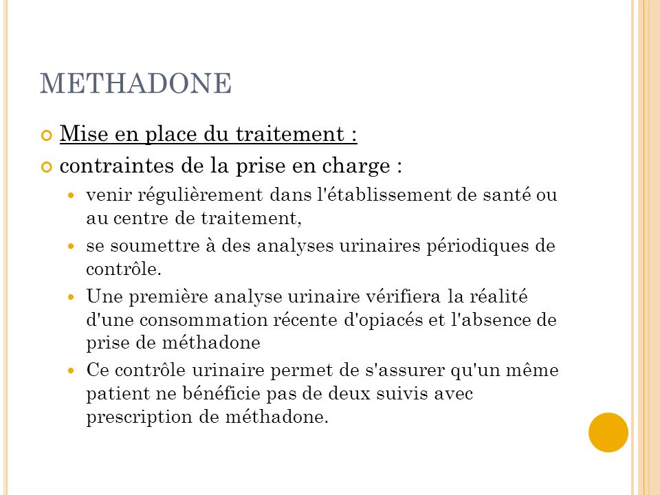 METHADONE Mise en place du traitement :