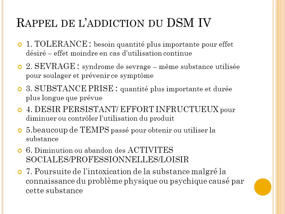 Rappel de l'addiction du DSM IV