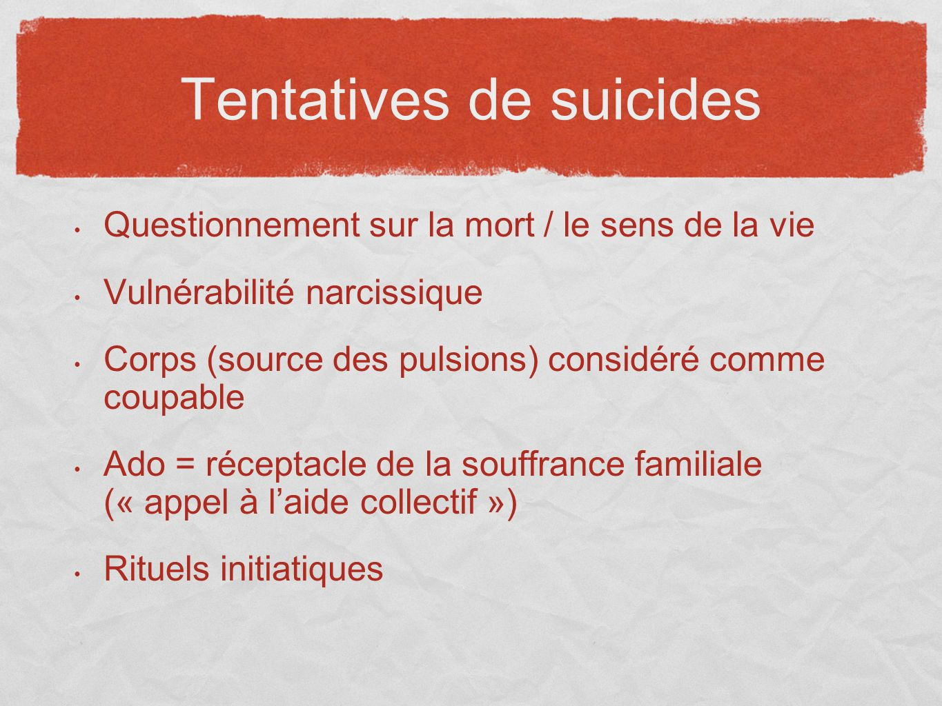 Tentatives de suicides
