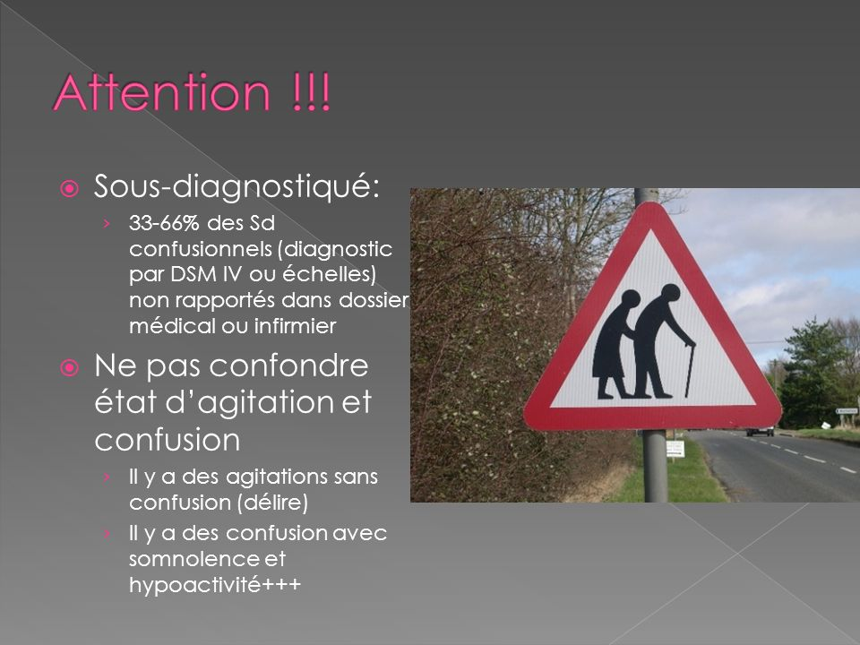 Attention !!! Sous-diagnostiqué: