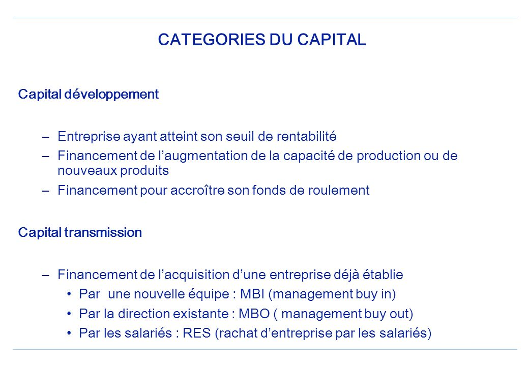 CATEGORIES DU CAPITAL Capital développement