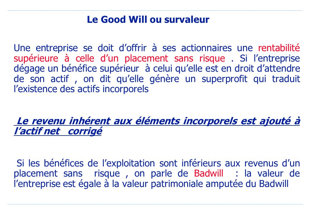 Le Good Will ou survaleur