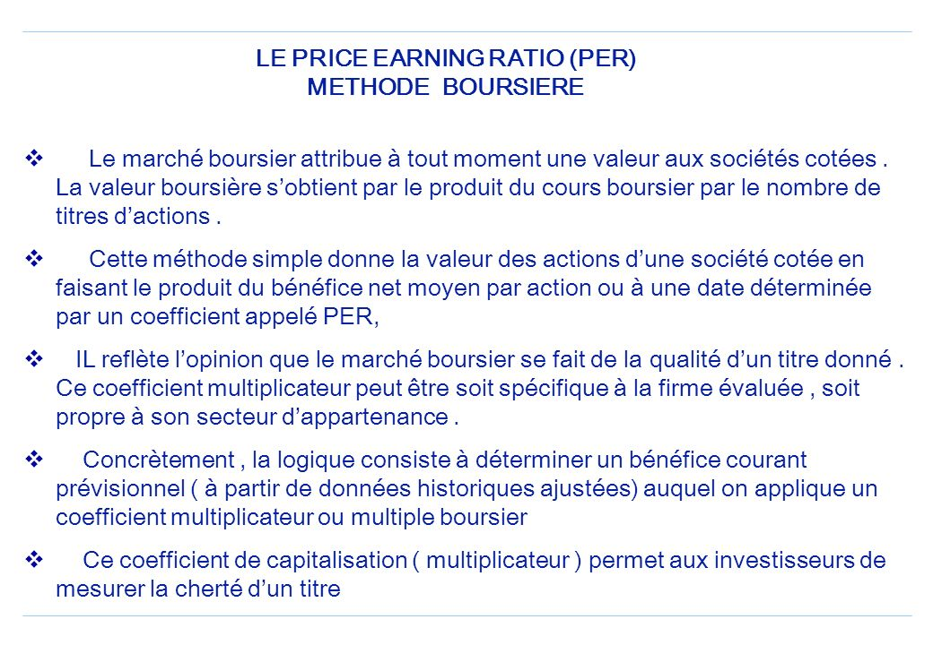 LE PRICE EARNING RATIO (PER) METHODE BOURSIERE