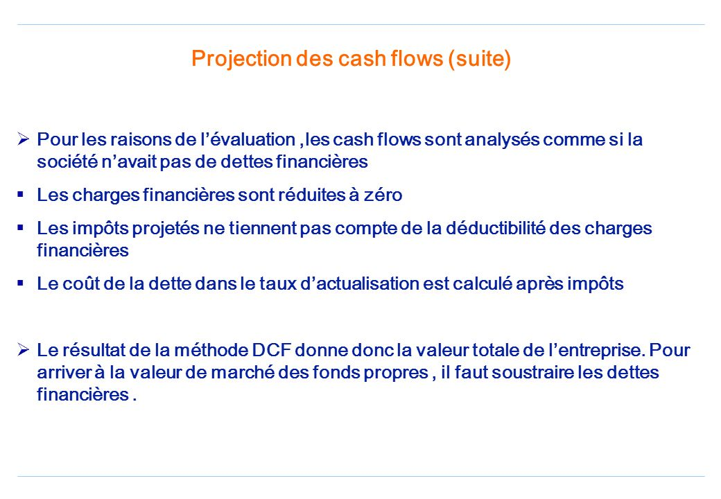 Projection des cash flows (suite)