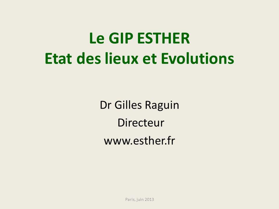 Le GIP ESTHER Etat des lieux et Evolutions