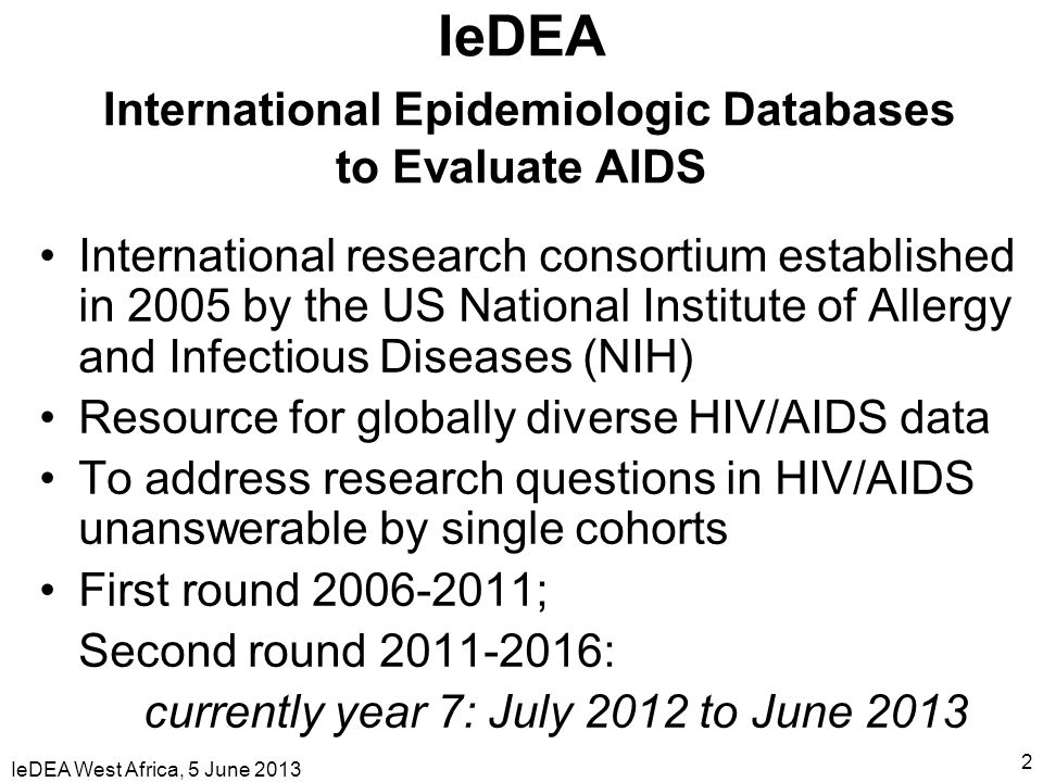IeDEA International Epidemiologic Databases to Evaluate AIDS