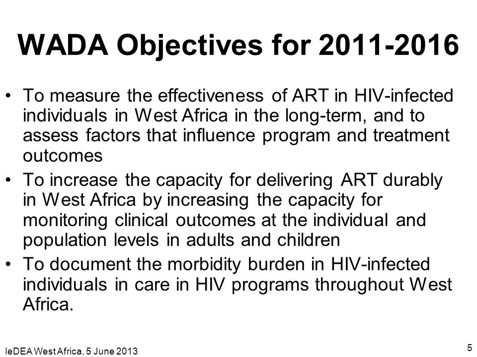WADA Objectives for 2011-2016