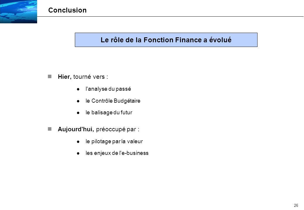 Le rôle de la Fonction Finance a évolué