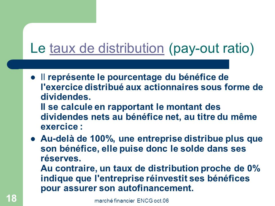 Le taux de distribution (pay-out ratio)