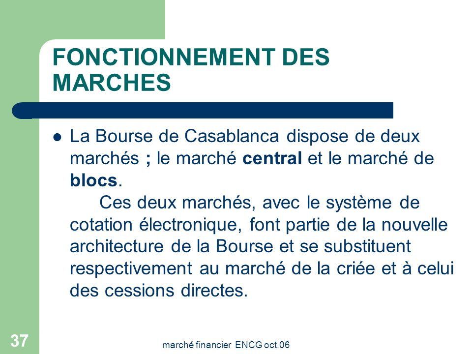 FONCTIONNEMENT DES MARCHES