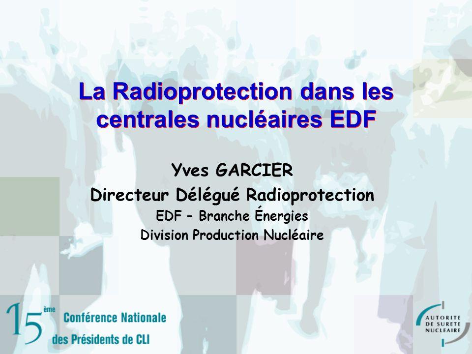 La Radioprotection dans les centrales nucléaires EDF