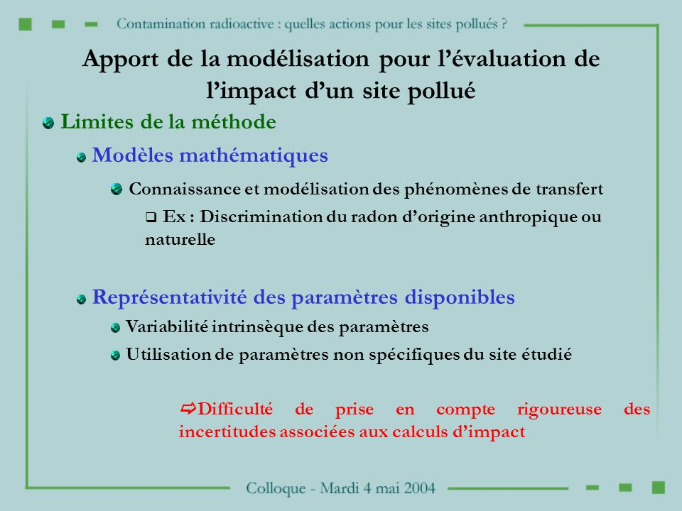 Apport de la modélisation pour l'évaluation de l'impact d'un site pollué