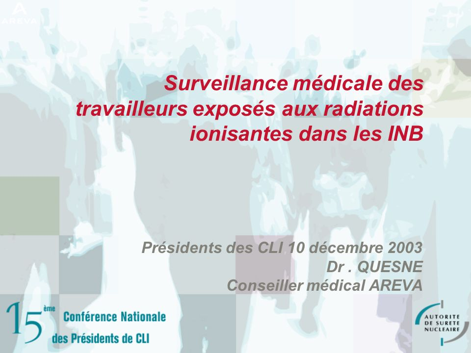 Surveillance médicale des travailleurs exposés aux radiations ionisantes dans les INB