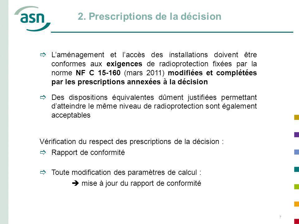 2. Prescriptions de la décision