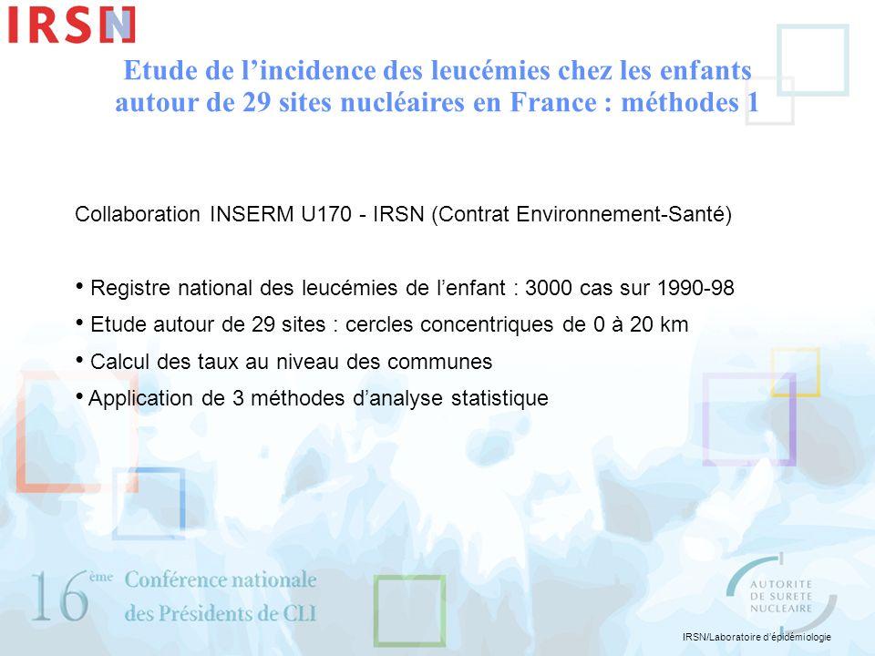 Etude de l'incidence des leucémies chez les enfants autour de 29 sites nucléaires en France : méthodes 1