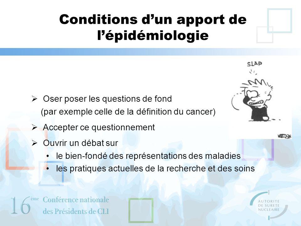 Conditions d'un apport de l'épidémiologie