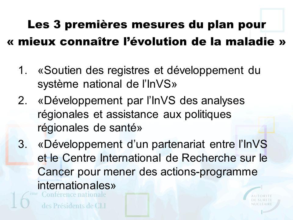 Les 3 premières mesures du plan pour « mieux connaître l'évolution de la maladie »