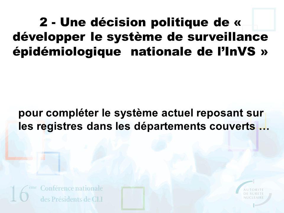 2 - Une décision politique de « développer le système de surveillance épidémiologique nationale de l'InVS »